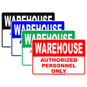 Warehouse Authorized Personnel Only No Entry Caution Alert Warning Notice Aluminum