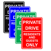 Private Drive Residents And Guests Only Restriction Caution Alert Warning Notice Aluminum