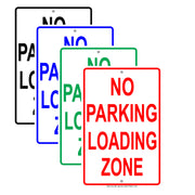 No Parking Loading Zone Safety Restriction Alert Caution Warning Notice Aluminum