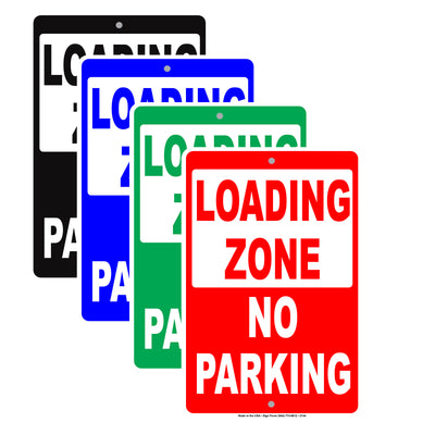 Loading Zone No Parking No Blocking Reserved Caution Warning Notice Aluminum