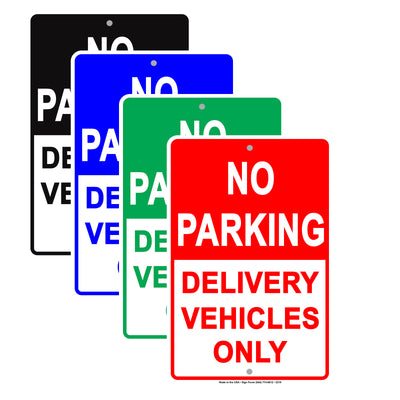 No Parking Delivery Vehicles Only Reserved Spot Alert Caution Warning Notice Aluminum