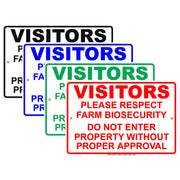 Visitors Please Respect Farm Biosecurity Please Do Not Enter Without Proper Approval Aluminum