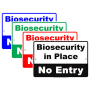 Biosecurity In Place No Entry Restricted Access Safety Protection Alert Caution Notice Aluminum