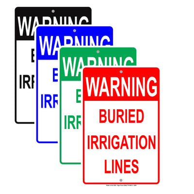 Warning Buried Irrigation Lines Underground Pipe Safety Alert Caution Warning Notice Aluminum