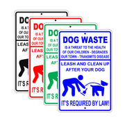 Dog Waste Is a Threat To Health Leash And Clean Up After Your Dog It's Required By Law! Aluminum