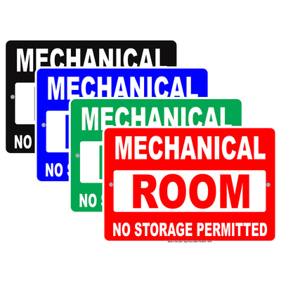 Mechanical Room No Storage Permitted Safety Precaution Alert Caution Warning Aluminum