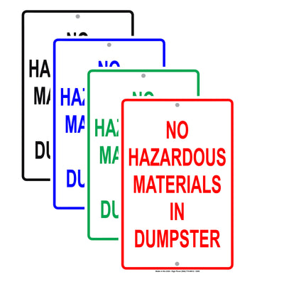 No Hazardous Materials In Dumpster Trash Waste Safety Alert Caution Warning Aluminum