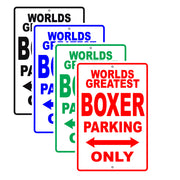 World Greatest Boxer Parking Only With Humor Jokes Funny Gags Novelty Caution Warning Aluminum
