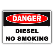 Osha Danger Diesel No Smoking Safety Protocol Alert Caution Warning Notice Aluminum