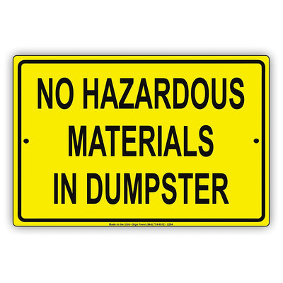 No Hazardous Materials In Dumpster Yellow Background Safety Alert Caution Warning Aluminum