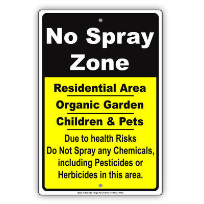 No Spray Residential Area Organic Garden Children & Pen Alert Aluminum Metal Sign Plate