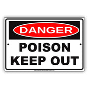 Osha Danger Poison Keep Out Hazardous Area Safety Alert Caution Warning Aluminum