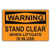 Warning Stand Clear When Liftgate Is In Use Prevention Safety Alert Caution Notice Aluminum