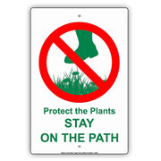 Protect The Plants Stay On The Path With Graphic Environmental Alert Caution Warning Aluminum