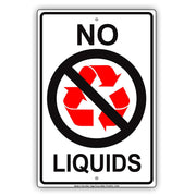 No Liquids Not Recyclable With Graphic Environmental Alert Caution Warning Notice Aluminum