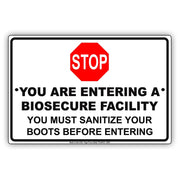 Stop You Are Entering A Biosecure Facility You Must Sanitize Your Boots Before Entering Aluminum