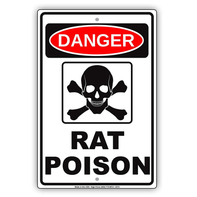 Danger Rat Poison Osha Hazardous Area Safety Alert Caution Warning Aluminum
