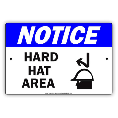 Notice Hard Hat Area Safety Protection Alert Caution Danger Labor Warning Construction Aluminum