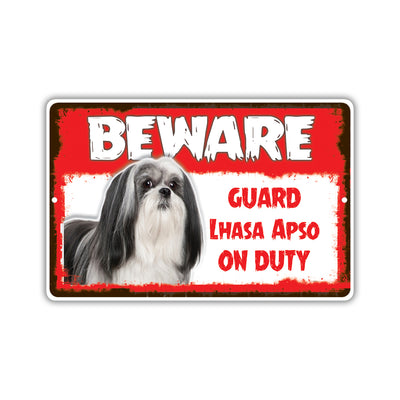 Beware! Guard Lhasa Apso Dog On Duty Dog Sign