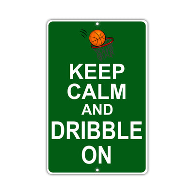 Keep Calm And Dribble On With Humor Jokes Funny Gags Novelty Caution Alert Warning Aluminum