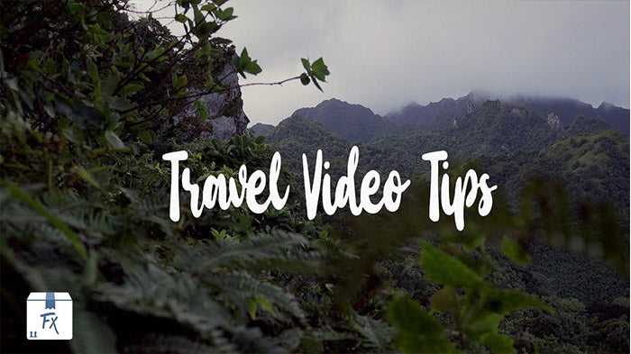 Top 10 Tips for Filming Travel Video Effects