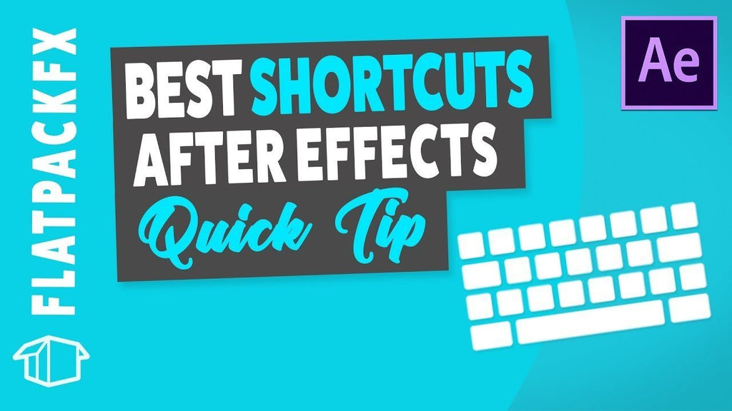 Best Shortcuts - After Effects Tutorial Quick Tip