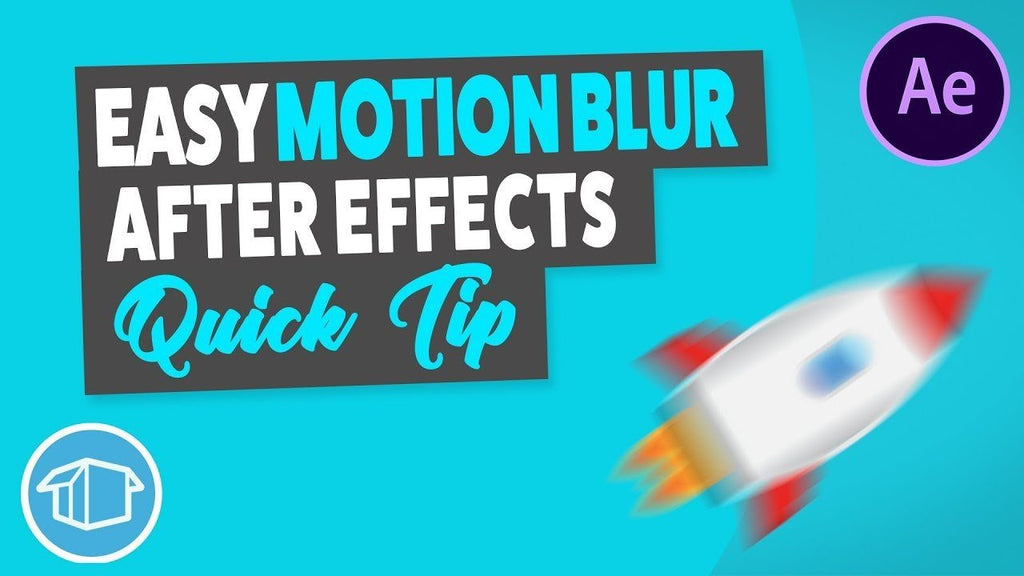 How to create Motion Blur - After Effects Tutorial Quick Tip