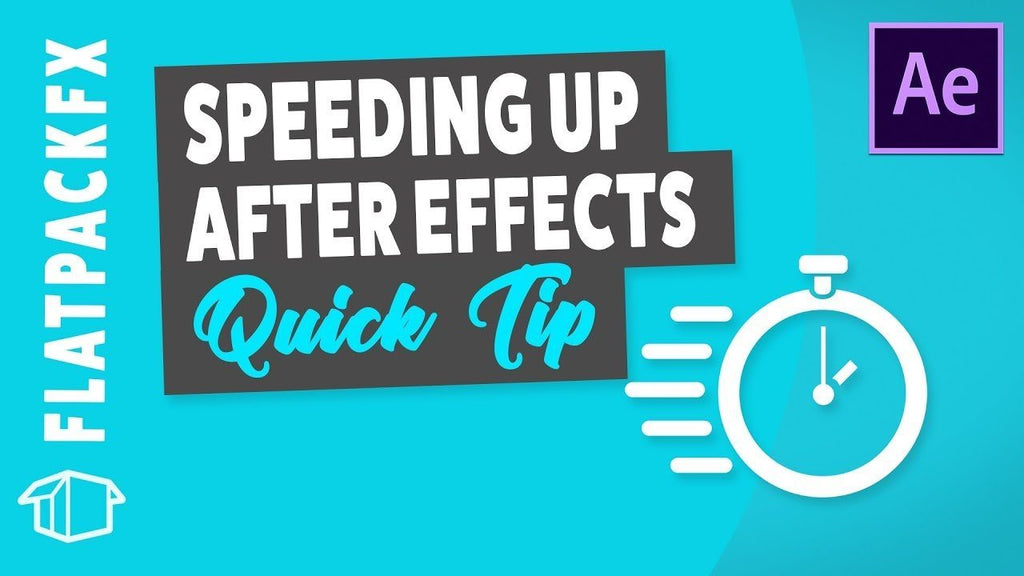 Speed up After Effects - Quick Tip Tutorial