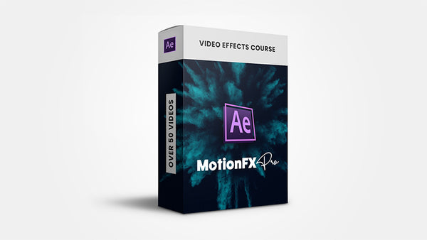 MotionFX Pro - After Effects Video Effects Course