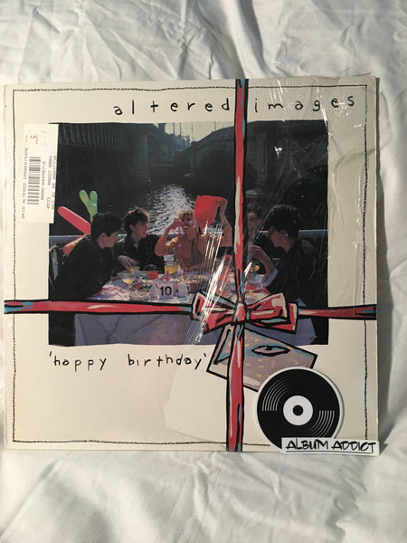 "Altered Images: ""Happy Birthday"""