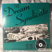 "Dream Syndicate, The: ""50 In A 25 Zone"""