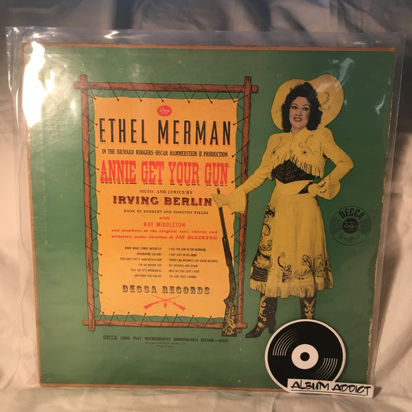 "Ethel Merman With Ray Middleton: ""Annie Get Your Gun And Original Cast, Chorus And Orchestra"""