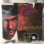 "Bobby Brown: ""Dance!...Ya Know It!"""