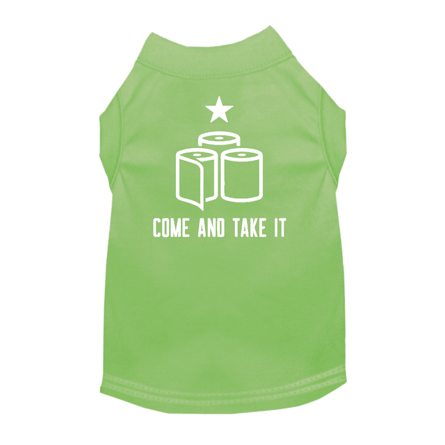 Come & Take It TP Dog Shirt Satire Tee