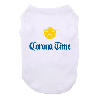 Corona Time Dog Shirt Satire Tee