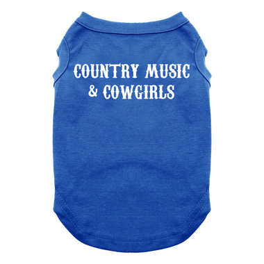 Country Music and Cowgirls Dog Shirt