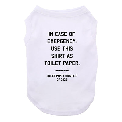 Emergency TP Dog Shirt Satire Tee