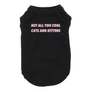 Hey All You Cool Cats & Kittens Dog Shirt