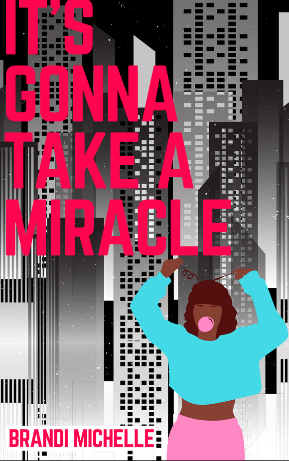 It's Gonna Take a Miracle - Ebook (Instant Download)