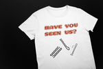 Missing - Ladies' Tee - sweetexpreshunz