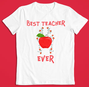 best teacher ever teacher apple school learn teach white tee tshirt