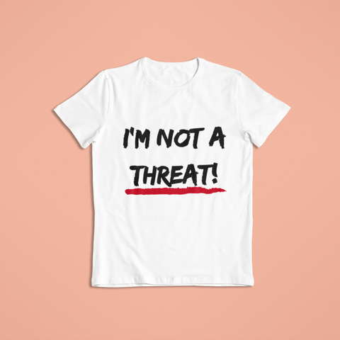 sweet expreshunz im not a threat white tshirt flatlay
