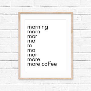 'More Coffee' Digital Download
