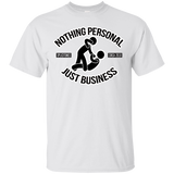 Nothing Personal Just Business Exclusive