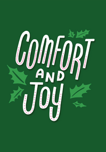 Comfort and Joy  3.5x5 Card with envelope