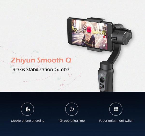 Zhiyun Smooth Q 3-axis Mobile Phone Stabilizer for Smartphone GoPro