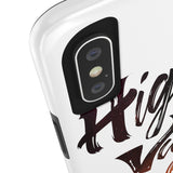 High Vibes Only - Tough Phone Case | Multiple Models