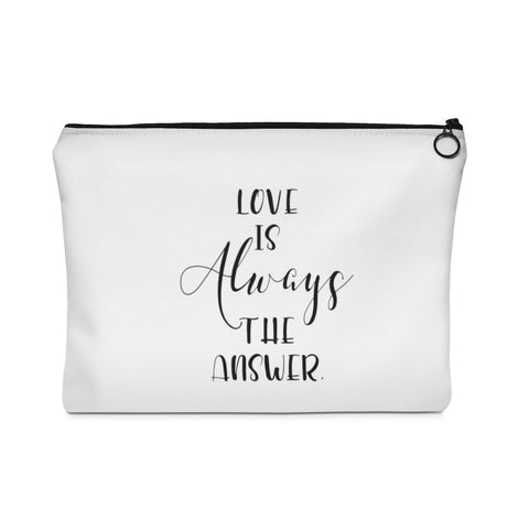 Love Is Always The Answer - Carry All Pouch - Flat