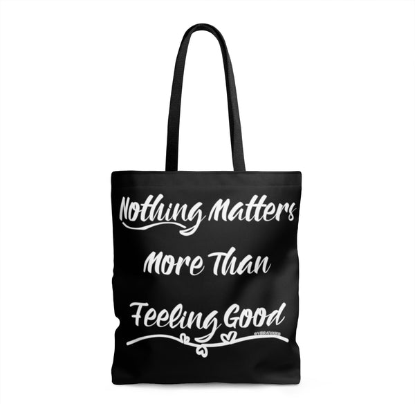 Nothing Matters More - Tote | 3 Sizes