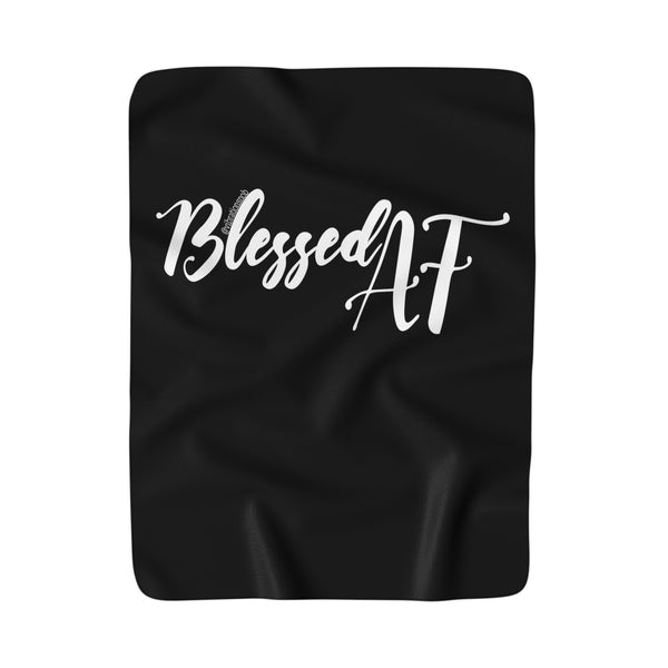 Blessed AF - Sherpa Fleece Blanket